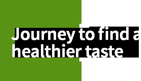 더 건강한 맛을 찾는 여정